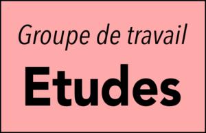 """GT """"Etudes"""" @ A définir"""
